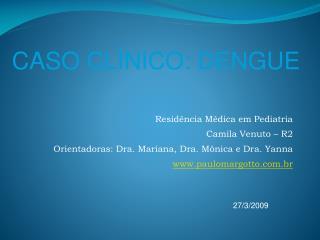 Residência Médica em Pediatria Camila Venuto – R2
