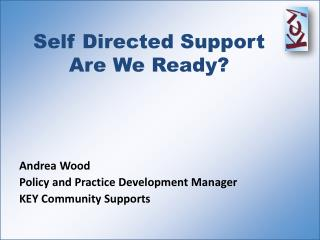 Self Directed Support Are We Ready?