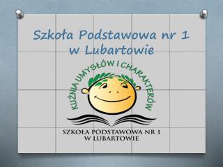 Szkoła Podstawowa nr 1  w Lubartowie