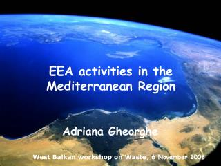 EEA activities in the Mediterranean Region