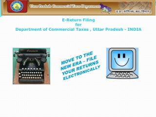 E-Return Filing for Department of Commercial Taxes , Uttar Pradesh - INDIA