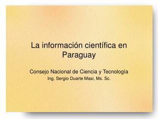 La informaci n cient fica en Paraguay