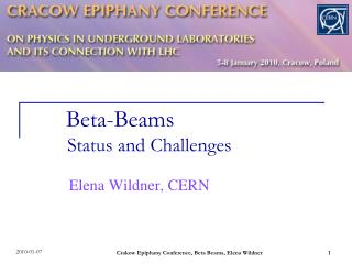 Beta-Beams             Status and Challenges