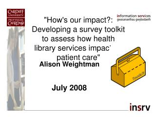 Alison Weightman  July 2008