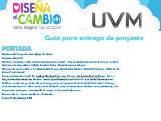 PORTADA Nombre del Proyecto: Casa Hogar  Fratello Campus: Mexicali