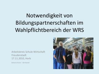 Notwendigkeit von Bildungspartnerschaften im Wahlpflichtbereich der WRS
