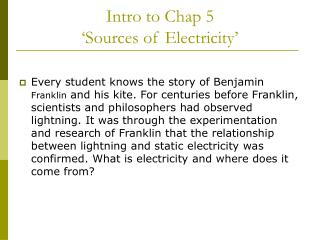 Intro to Chap 5  'Sources of Electricity'