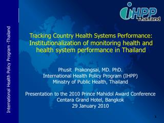 Health system performance assessment  in Thailand