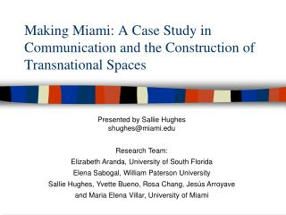 Making Miami: A Case Study in Communication and the Construction of Transnational Spaces