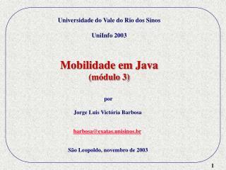 Mobilidade em Java (módulo 3)