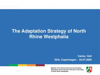 The Adaptation Strategy of North Rhine Westphalia