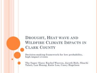 Drought, Heat wave and Wildfire Climate Impacts in Clark County