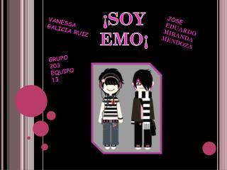 ¡SOY EMO¡