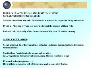 RISKS IN IB --- POLITICAL AND ECONOMIC RISKS:  NOT ALWAYS DISTINGUISHABLE