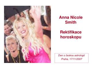 Anna Nicole  Smith Rektifikace horoskopu
