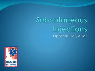 Subcutaneous Injections