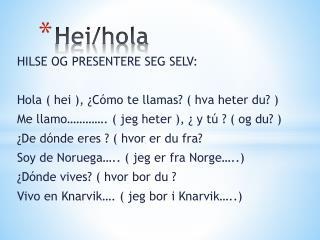 Hei/hola