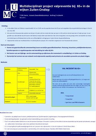 Multidisciplinair project valpreventie bij  65+ in de wijken  Zuilen-Ondiep