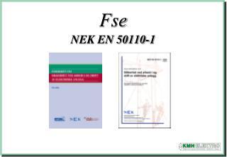 Fse NEK EN 50110-1
