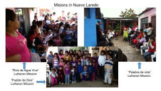 Misions in Nuevo Laredo