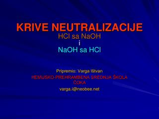 KRIVE NEUTRALI Z ACIJE HCl sa NaOH i NaOH sa HCl