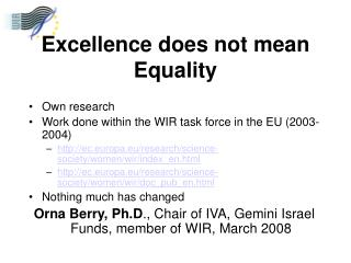 Excellence does not mean Equality
