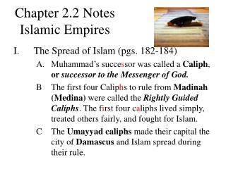 Chapter 2.2 Notes  Islamic Empires