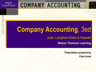 Company Accounting , 3ed Jubb, Langfield-Smith & Haswell  Nelson Thomson Learning