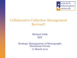 Collaborative Collection Management Revived?