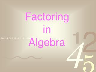 Factoring  in  Algebra