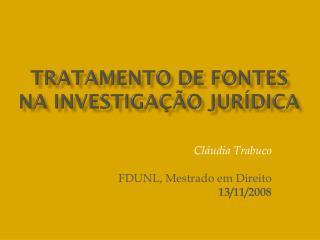 Tratamento de fontes na investigação jurídica