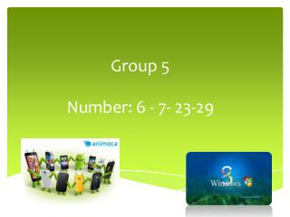 Group 5 Number: 6 - 7- 23-29