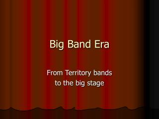 Big Band Era