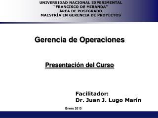 Gerencia de Operaciones Presentación del Curso