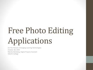 Free Photo Editing Applications
