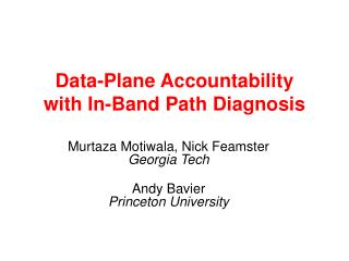 Data-Plane Accountability  with In-Band Path Diagnosis