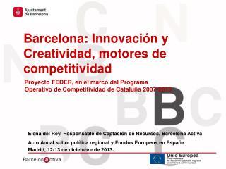 Barcelona: Innovación y Creatividad, motores de competitividad