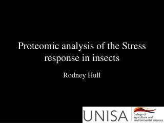 Proteomic analysis of the Stress response in insects