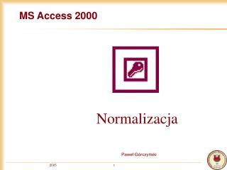 MS Access 2000