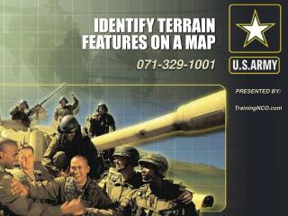 IDENTIFY TERRAIN FEATURES ON A MAP