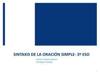 SINTAXIS DE LA ORACIÓN SIMPLE- 3º ESO