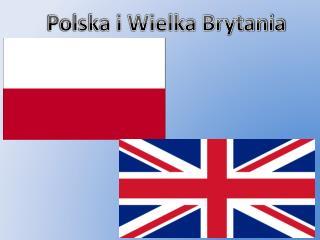 Polska i Wielka Brytania
