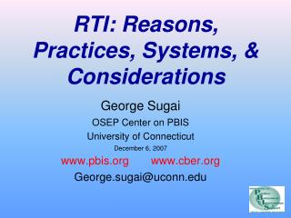 RTI: Reasons, Practices, Systems,  Considerations