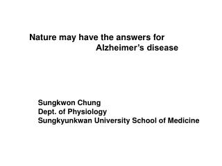 Nature may have the answers for 			Alzheimer's disease