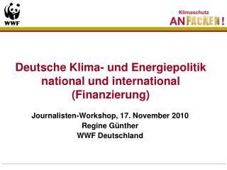 Deutsche Klima- und Energiepolitik national und international (Finanzierung)