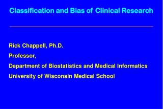Classification and Bias of Clinical Research