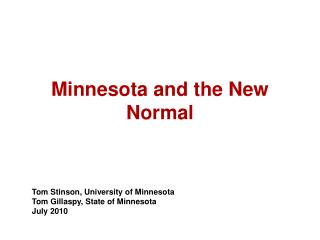 Minnesota and the New Normal