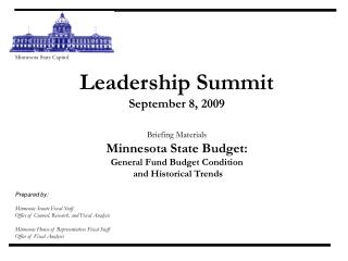 Minnesota State Capitol Leadership Summit September 8, 2009 Briefing Materials