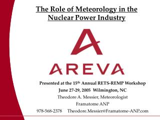 The Role of Meteorology in the  Nuclear Power Industry