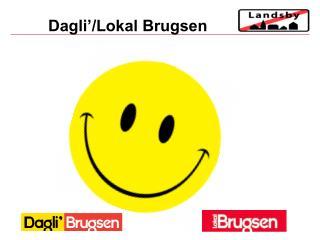 Dagli'/Lokal Brugsen